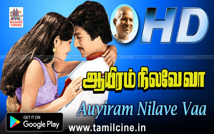 Ayiram Nilave Va - Tamil Movie