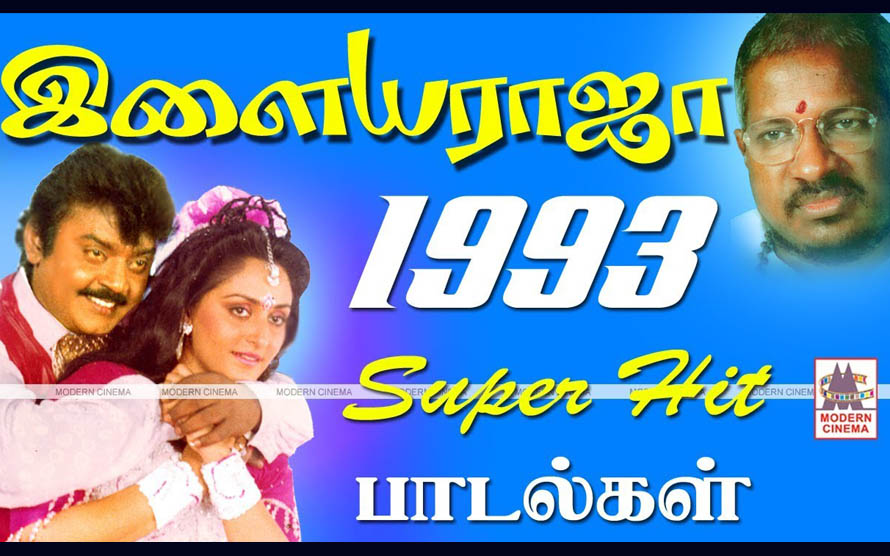 1993 Ilaiyaraja Super Hit songs