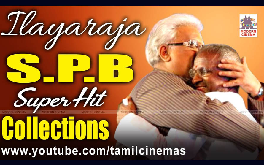 Ilaiyaraja SPB Superhit Songs